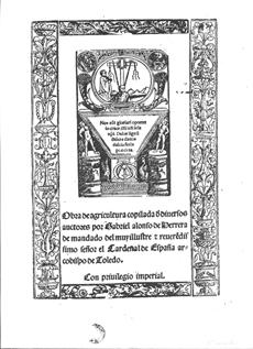 Portada de la primera edición de la Obra de Agricultura de Alonso de Herrera, publicada en 1513.