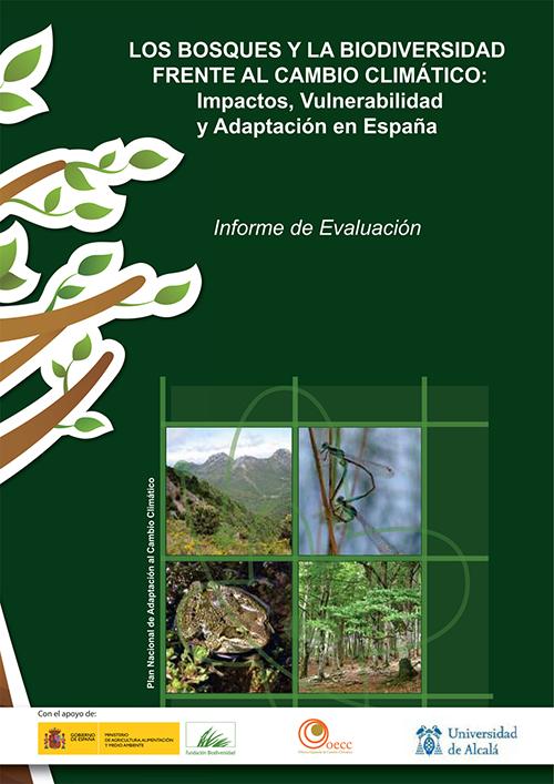 """Portada del informe """"Los bosques y la biodiversidad frente al cambio climático"""". Esta obra ha sido publicada con la intención de que sirva de referencia."""