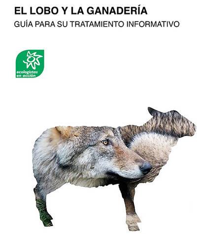 Una guía para mejorar el tratamiento informativo del lobo ibérico