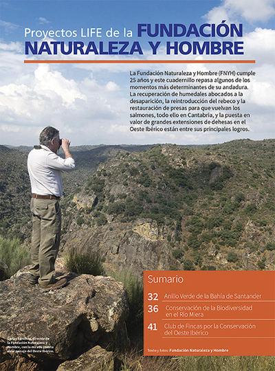 Proyectos LIFE de la Fundación Naturaleza y Hombre